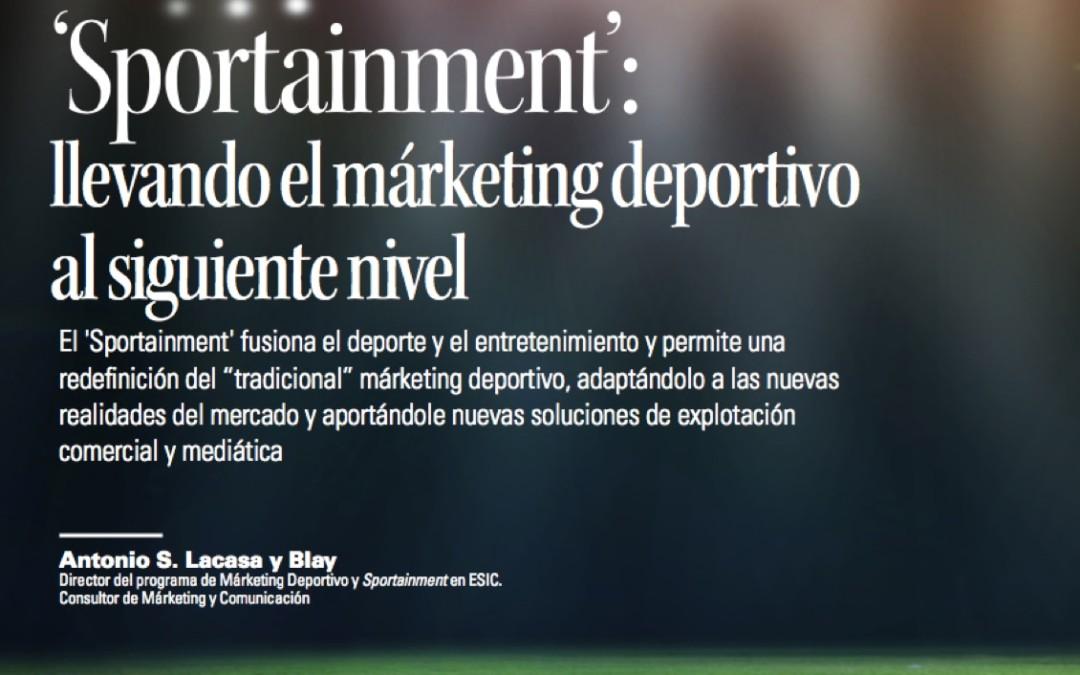 ¿Qué es el Sportainment?