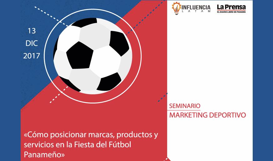 """Seminario de Marketing Deportivo: """"Posicionar las marcas en la fiesta del fútbol panameño"""""""