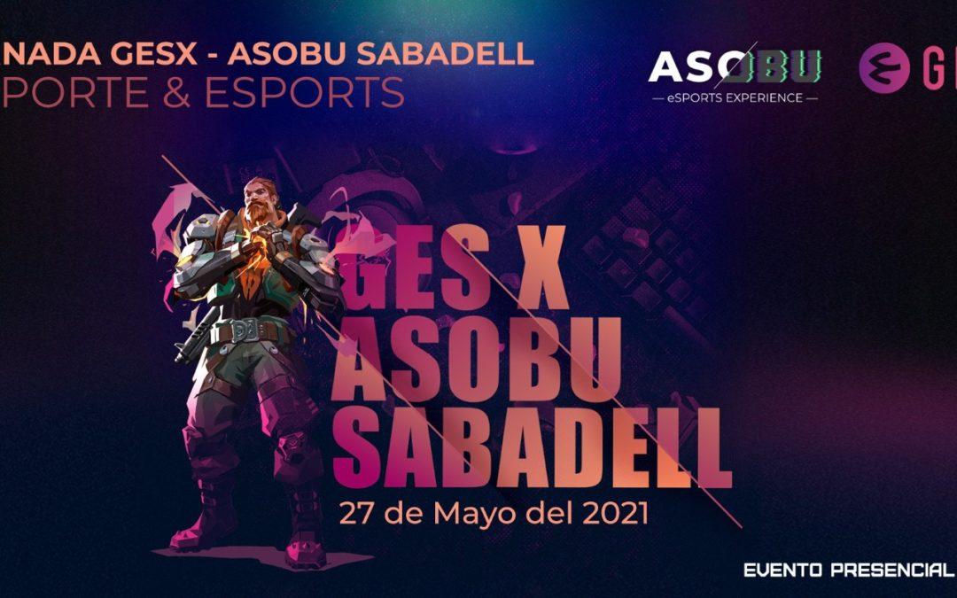 Asobu eSports – Sabadell acoge un GESX